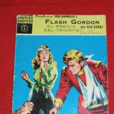 Tebeos: FLASH GORDON - DAN BARRY - SERIE AMARILLA Nº 6 EL PRECIO DEL TRIUNFO AÑO 1959 EDITORIAL DOLAR RARO. Lote 26991888