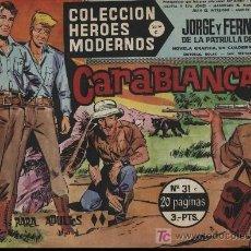 Tebeos: JORGE Y FERNANDO. HÉROES MODERNOS. SERIE C Nº 31. Lote 18181103
