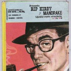 Livros de Banda Desenhada: RIP KIRBY Y MANDRAKE.EDITORIAL DOLAR. TAPAS DURAS.(96 PÁGINAS EN COLOR). Lote 23994925