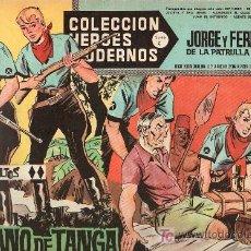 Tebeos: JORGE Y FERNANDO DE LA PATRULLA DEL MARFIL.COLECCION HEROES MODERNOS.SERIE C. Nº18. EDITORIAL DOLAR.. Lote 17169588