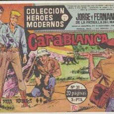 Tebeos: HEROES MODERNOS SERIE C Nº 31. JORGE Y FERNANDO.. Lote 19227590