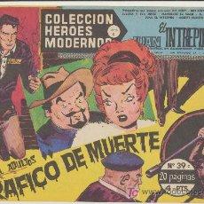 Tebeos: HEROES MODERNOS SERIE C Nº 39. JUAN EL INTRÉPIDO.. Lote 19227907
