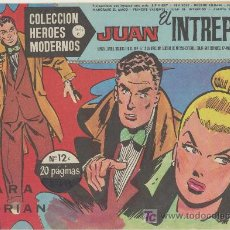 Tebeos: HEROES MODERNOS SERIE C Nº 12. JUAN EL INTRÉPIDO.. Lote 19228652