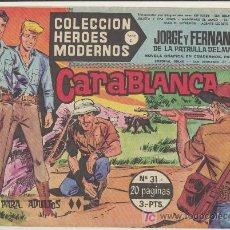 Tebeos: HEROES MODERNOS SERIE C Nº 31. JORGE Y FERNANDO.. Lote 19228755