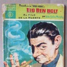 Tebeos: COMIC, BIG BEN BOLT, AL FILO DE LA MUERTE, Nº32, TAPA SUELTA, DOLAR,. Lote 23628324