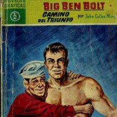 Tebeos: BIG BEN BOLT : CAMINO DEL TRIUNFO (DÓLAR, 1959). Lote 35998018