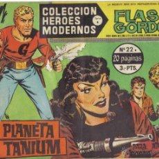 Tebeos: FLASH GORDON Nº 22. EL PLANETA TANIUM. COLECCION HEROES MODERNOS, SERIE B. LITERACOMIC.. Lote 40464128