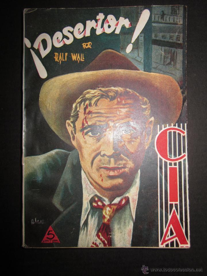 C I A - NUMERO 5 - DESERTOR - EDITORIAL DOLAR - (V-634) (Tebeos y Comics - Dólar)