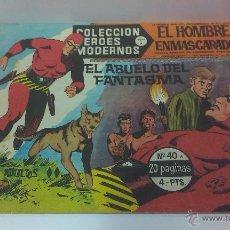 Tebeos: COMIC DEL HOMBRE ENMASCARADO Nº 40 COLECCION HEROES MODERNOS . EL ABUELO DEL FANTASMA. Lote 43878622