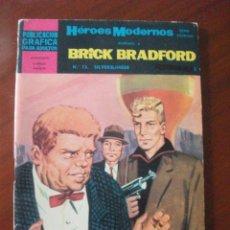 Tebeos: HEROES MODERNOS BRICK BRADFORD Nº 13 EDITORIAL DOLAR. Lote 45509605