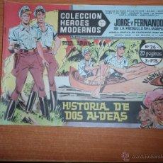 Tebeos: JORGE Y FERNANDO HEROES MODERNOS DOLAR SERIE C Nº 26. Lote 194339293