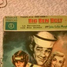 Tebeos: BIG BEN BOLT - LA REVANCHA DE RED DOWDY, POR JOHN CULLEN MURPHY - Nº 12 - ESPAÑA - 1959. Lote 48911504