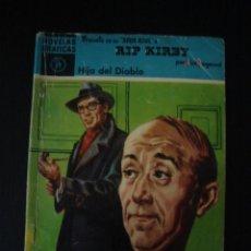 Tebeos: RIP KIRBY: HIJA DEL DIABLO, POR ALEX RAYMOND. SERIE AZUL, NÚMERO 19. 1959. . Lote 53953364