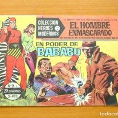 Tebeos: HÉROES MODERNOS SERIE A - EL HOMBRE ENMASCARADO Nº 9 - EN PODER DE BABABU - EDITORIAL DÓLAR 1963. Lote 62069708