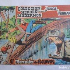 Tebeos: COLECCIÓN HEROES MODERNOS. JORGE Y FERNANDO Nº 6. Lote 71559919