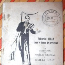 Tebeos: CÓMIC JULIETA JONES Nº 10 1958. LA INDECISIÓN DE EVITA. COLECCION NOVELAS GRÁFICAS. EDITORIAL DÓLAR. Lote 76051807
