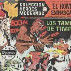 Tebeos: TEBEO. COLECCION HEROES MODERNOS. EL HOMBRE ENMASCARADO. SERIE A. Nº 16. LOS TAMBORES DE TIMPANI. Lote 109344143