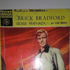Tebeos: BRICK BRADFORD * SERIE AMARILLA Nº 18 * EDITORIAL DOLAR 1958 *. Lote 118938319