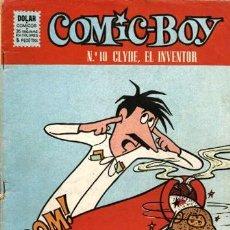 Giornalini: COMIC-BOY-10: CLYDE, EL INVENTOR (DOLAR, 1964). Lote 121029975