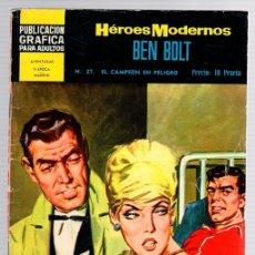 Tebeos: BEN BOLT POR JOHN CULLEN MURPHY. Nº 27. EL CAMPEON EN PELIGRO. HEROES MODERNOS. DOLAR. AÑO 1960. Lote 130484822