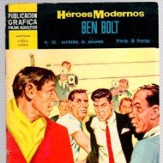 Tebeos: BEN BOLT POR JOHN CULLEN MURPHY. Nº 25. ALFREDO, EL GRANDE. HEROES MODERNOS. DOLAR. AÑO 1960. Lote 130484942