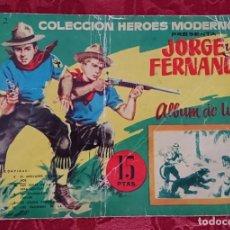 Tebeos: JORGE Y FERNANDO 2º ALBUM DE LUJO AÑO 1958 ED. DOLAR CONTIENE CADA UNO 5 CAPITULOS - RARO. Lote 133155262