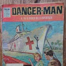 Tebeos: COMIC DANGER MAN EL BARCO DE LA ESPERANZA 1964. Lote 133822922