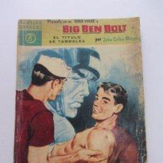 Tebeos: BIG BEN BOLT Nº 15 - EL TITULO SE TAMBALEA - DOLAR 1959 CS140B. Lote 160961214