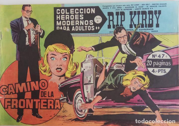 COLECCIÓN HEROES MODERNOS Nº 47 - RIP KIRBY - SERIE C - CAMINO DE LA FRONTERA (Tebeos y Comics - Dólar)