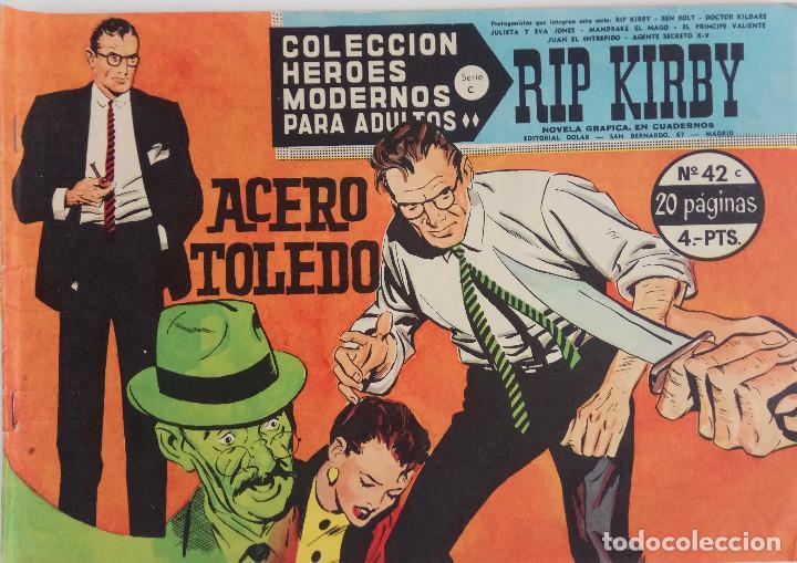 COLECCIÓN HEROES MODERNOS Nº 42 - RIP KIRBY - SERIE C - ACERO TOLEDO (Tebeos y Comics - Dólar)