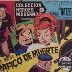 Tebeos: COLECCIÓN HEROES MODERNOS Nº 39 - JUAN EL INTREPIDO - SERIE C - TRAFICO DE MUERTE. Lote 166119342