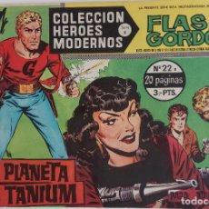 Tebeos: COLECCIÓN HEROES MODERNOS Nº22 - FLASH GORDON - SERIE B - EL PLANETA TANIUM. Lote 166120234
