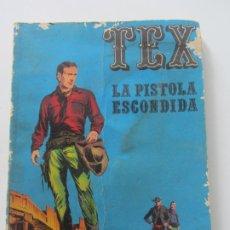 Giornalini: TEX Nº 7. LA PISTOLA ESCONDIDA. 20 PTAS. - BURU LAN ETX ET. Lote 175909990