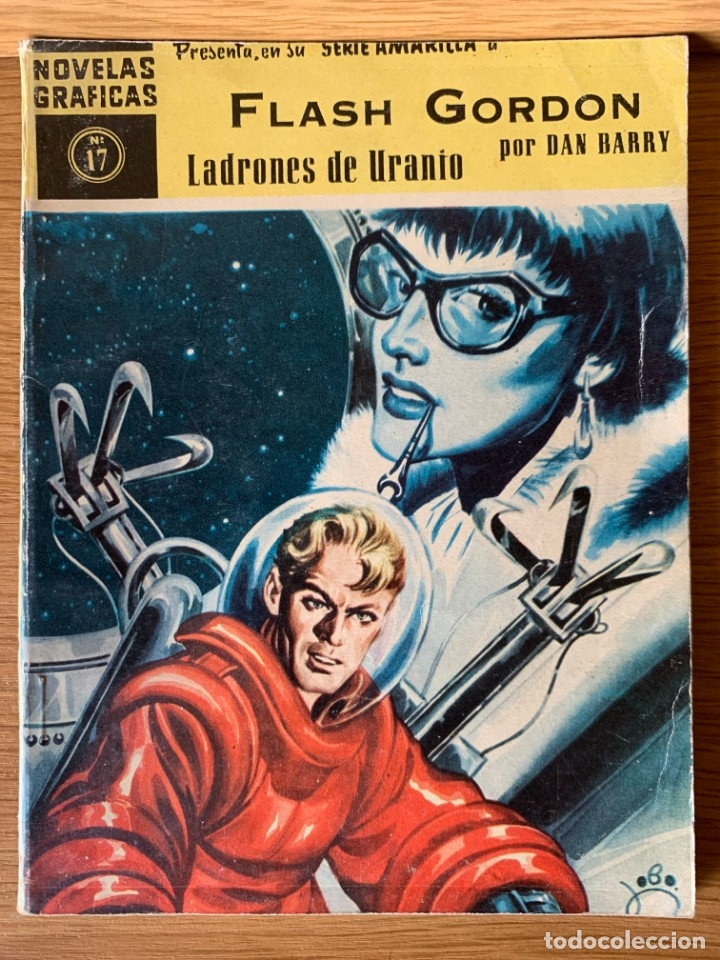 NOVELAS GRÁFICAS SERIE AMARILLA Nº 17 - FLASH GORDON - EDI. DOLAR 1960 (Tebeos y Comics - Dólar)