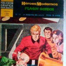 Tebeos: HÉROES MODERNOS-II ÉPOCA- Nº 15 - FLASH GORDON-LA MÁQUINA DEL ACASO- GRAN DAN BARRY-1967-BUENO-2185. Lote 180031123