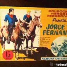 Tebeos: JORGE Y FERNANDO- ALBUM LUJO Nº. 3 - EXTRAORDINARIA CONSERVACIÓN. Lote 183657227