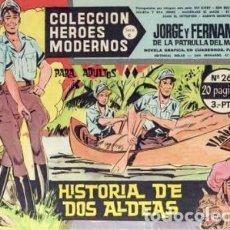 Tebeos: HÉROES MODERNOS-SERIE C- Nº 26 -JORGE Y FERNANDO-HISTORIA DE DOS ALDEAS-1964-BUENO-DIFÍCIL-2512. Lote 187194053
