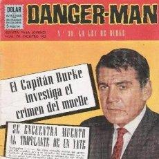 Tebeos: DANGER-MAN - Nº 30 -LA LEY DE BURKE-EL CRIMEN DEL MUELLE-1965-BUENO-MUY DIFÍCIL-ÚNICO TC-LEAN-3134. Lote 195020950