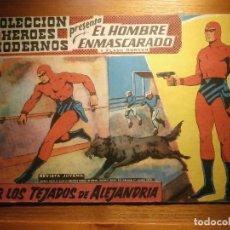Tebeos: COMIC, EL HOMBRE ENMASCARADO, COLECCION HEROES MODERNOS, POR LOS TEJADOS DE ALEJANDRÍA, Nº 21. Lote 204800893