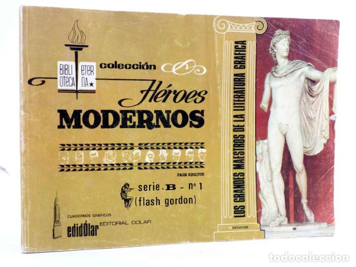 BIBLIOTECA ETERNA. HÉROES MODERNOS SERIE B Nº 1. FLASH GORDON (DAN BARRY) DÓLAR, 1958 (Tebeos y Comics - Dólar)
