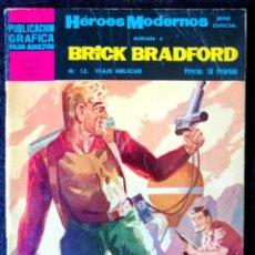 Tebeos: HÉROES MODERNOS - BRICK BRADFORD Nº 12 VIAJE OBLICUO - DOLAR 1966 - II ÉPOCA. Lote 210047478