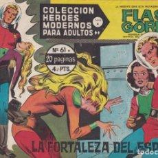 Tebeos: COLECCION HEROES MODERNOS: SERIE B. FLASH GORDON Nº 61, LA FORTALEZA DEL ESPACIO. Lote 210739442