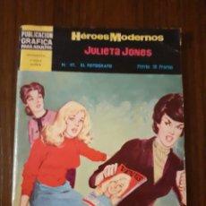 Tebeos: COMIC TEBEO NOVELAS GRAFICAS HEROES MODERNOS JULIETA JONES Nº 47 DOLAR. Lote 221604506