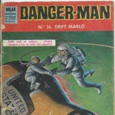 Tebeos: DANGER - MAN Nº 16 DOLAR. Lote 222068032