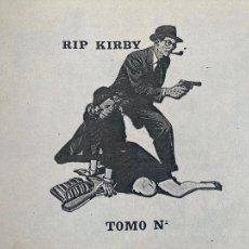Tebeos: TOMO ENCUADERNADO CON 16 NUMEROS DE RIP KIRBY / DOLAR - SIN PORTADAS - GCH1. Lote 226758370