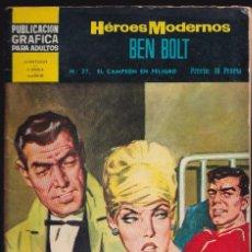 Tebeos: BEN BOLT 27 - EL CAMPEON EN PELIGRO - HÉROES MODERNOS - EDITORIAL DOLAR 1960. Lote 253208425