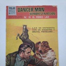 Tebeos: DANGER MAN N°.31. EL PERRO LAD. DOLAR.. Lote 253631805