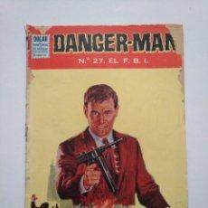 Tebeos: DANGER MAN N°.27. EL F.B.I. DOLAR.. Lote 253632765