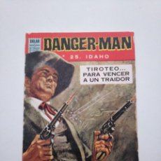 Tebeos: DANGER MAN N°.25 IDAHO. DOLAR.. Lote 253633990