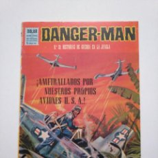 Tebeos: DANGER MAN N°.21 HISTORIAS DE LA GUERRA EN LA JUNGLA. DOLAR.. Lote 253634435